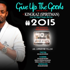 Give up the goods kingkaz